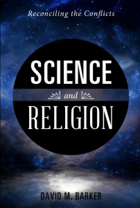 Science and Religion - Reconciling the Conflicts